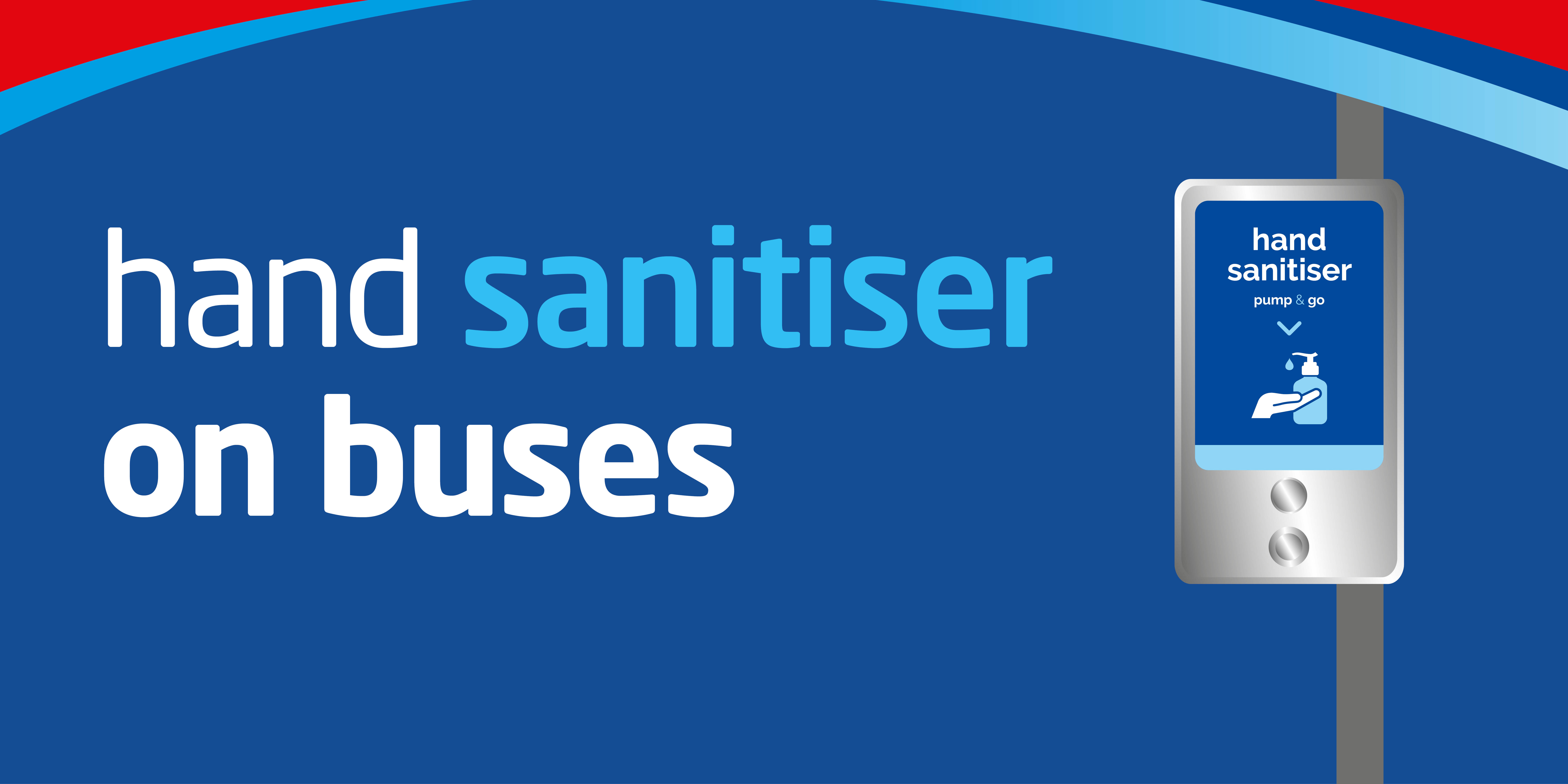 Image with hand sanitiser and text saying 'hand sanitiser on buses'