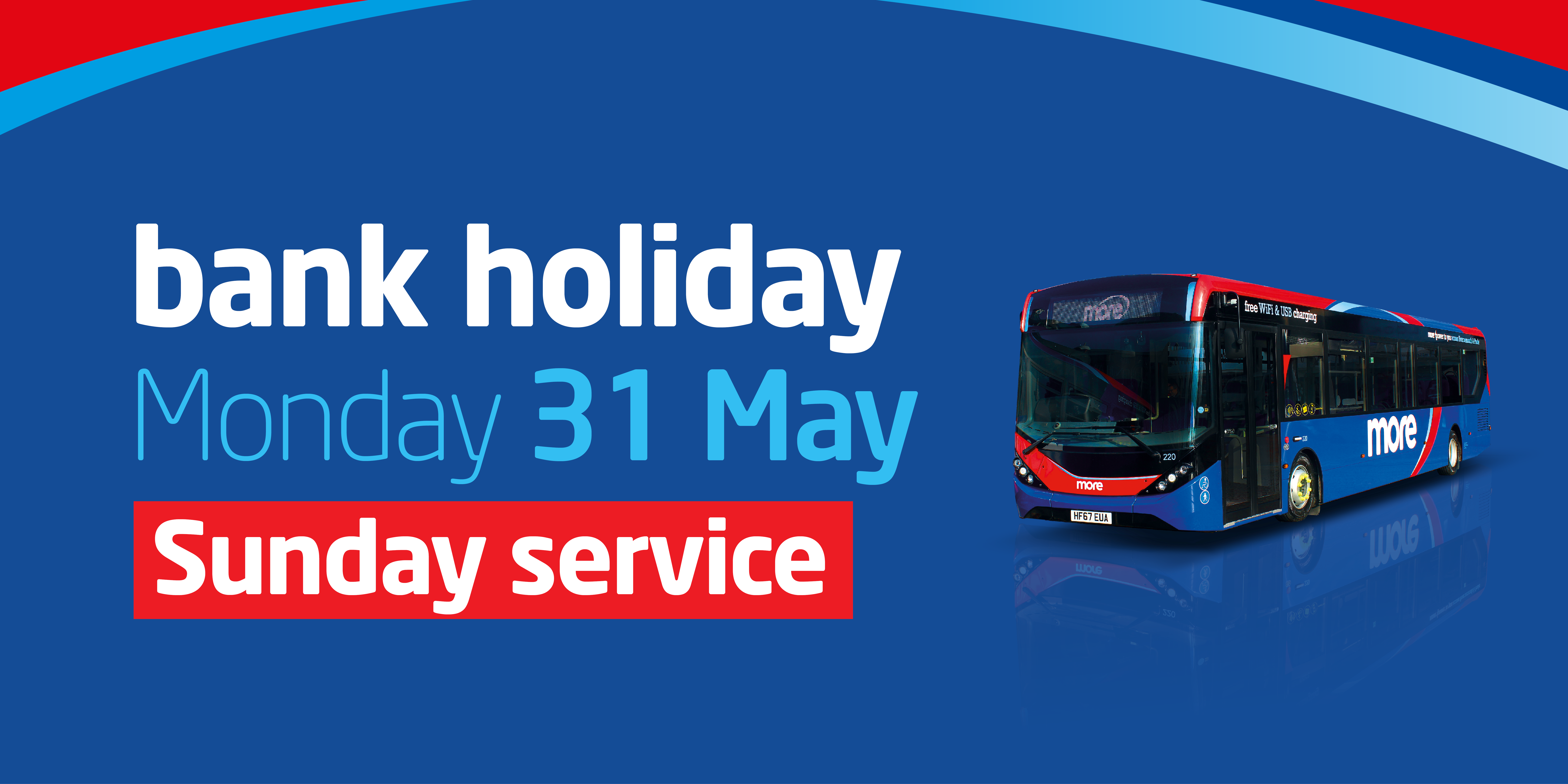 An image of a bus with information about the bank holiday's sunday service