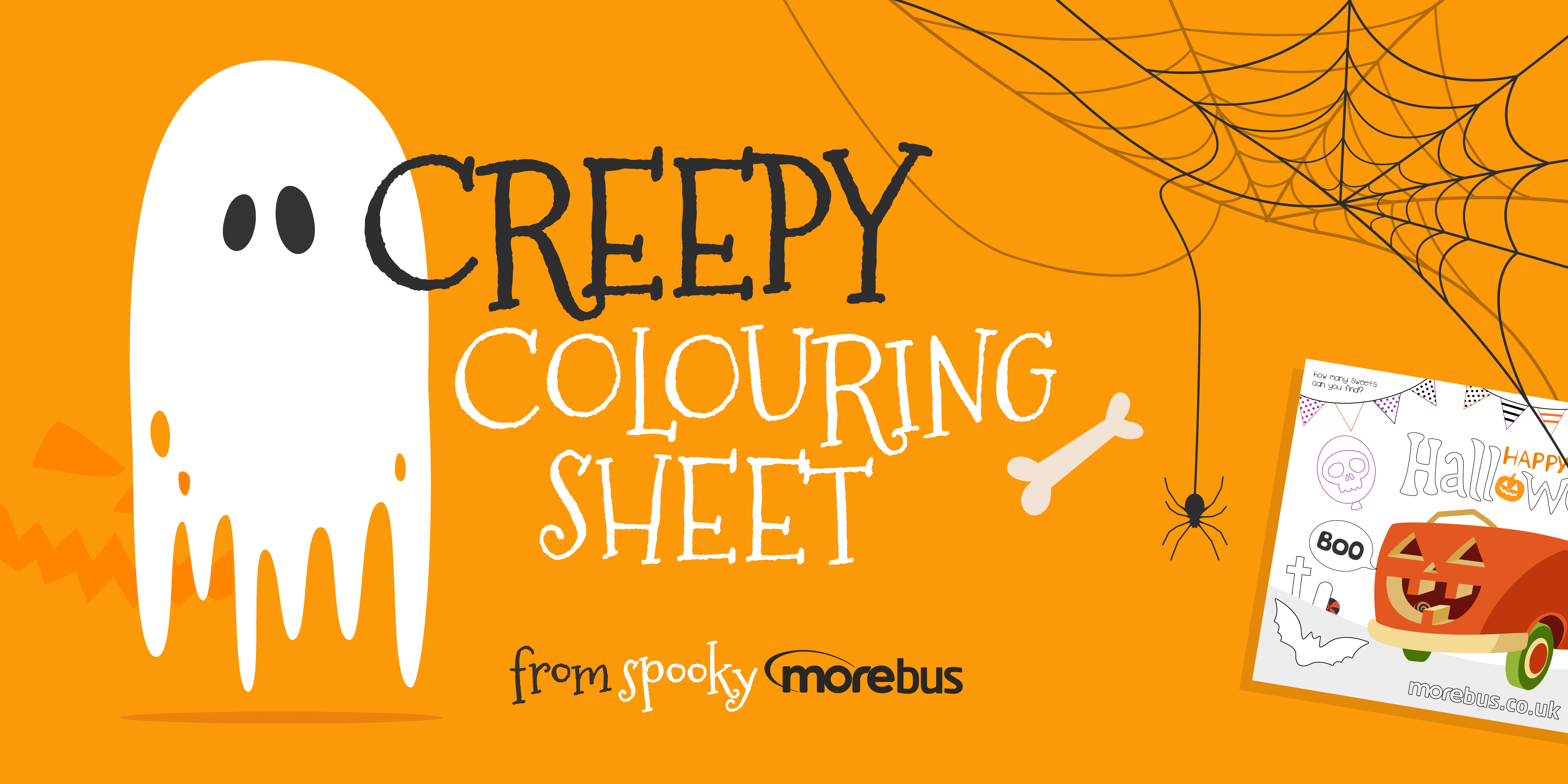 Image with a ghost and spiders web saying 'Creepy colouring sheet, from spooky morebus'