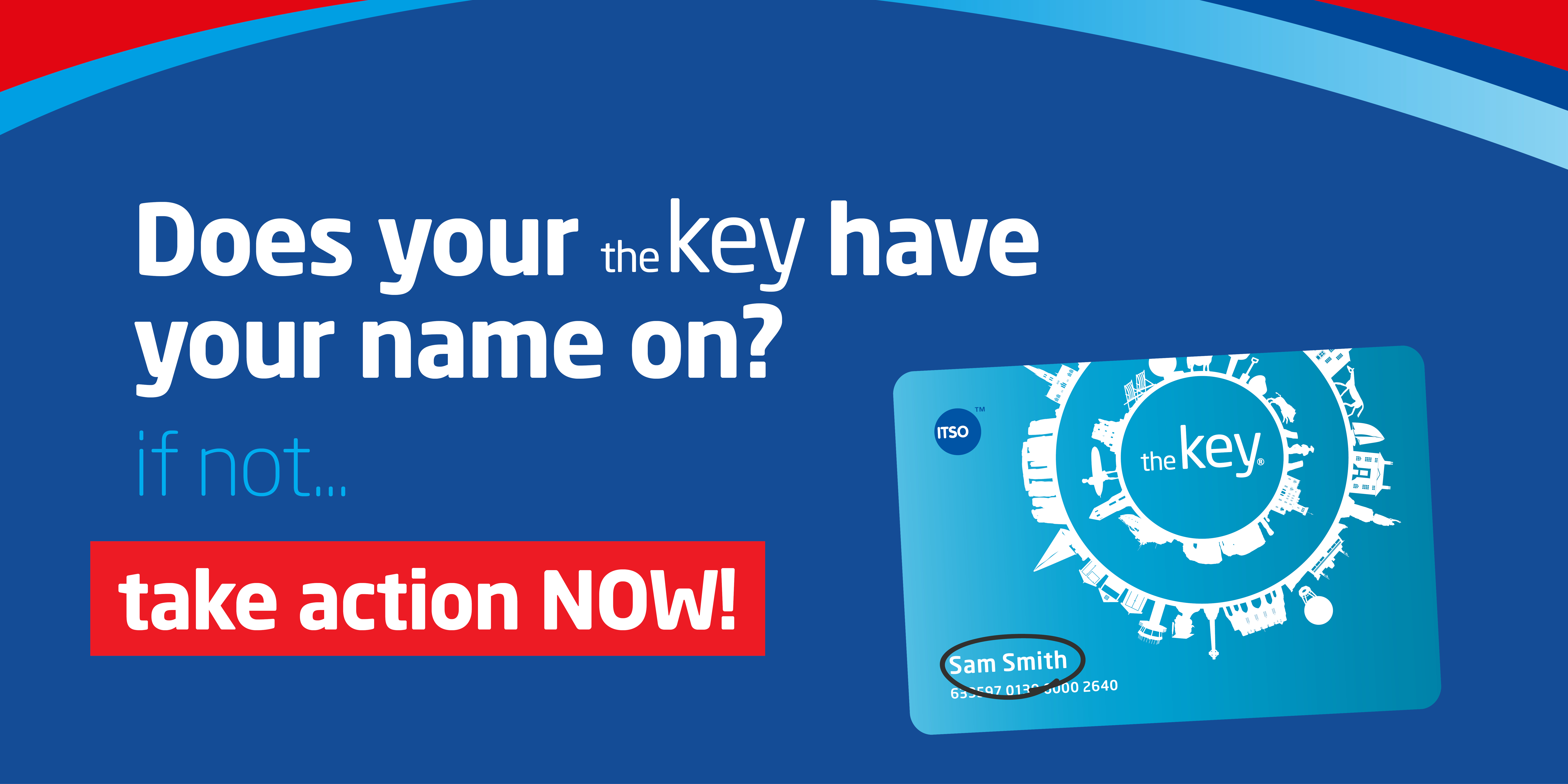 Users of our theKey smartcard should be aware that some of our cards will stop working from 12th January 2021. Those affected are cards without the customer's name printed on the front of them.  If you have your name printed on your card, you do not need to worry or take any further action.  If you do not have your name printed on your card, you need to take action now!  Here's what you need to do:  Logon to our Key portal and make sure your address details are up to date. If you don't have an account or haven't registered your card yet, please do so today. You can register your existing card or sign up for a Key cardhere.If you can't remember your login details, our Customer Services team will be happy to help; you can call them on 01202 678100 or visit our travel shop. In December, we will automatically send you a new Key card to your registered address. If you have any active or stored ticket products on your Key card, these will be automatically transferred to your new card. Once your new card arrives, please destroy your old card immediately and begin using your new card. If you don't receive your new card by 12th December, please contact us as we are keen to ensure you don't experience any disruption to your travel.Your card needs to be replaced before 12th January to continue to travel uninterrupted.  We apologise for the inconvenience caused, and thank you for you updating your details with us.