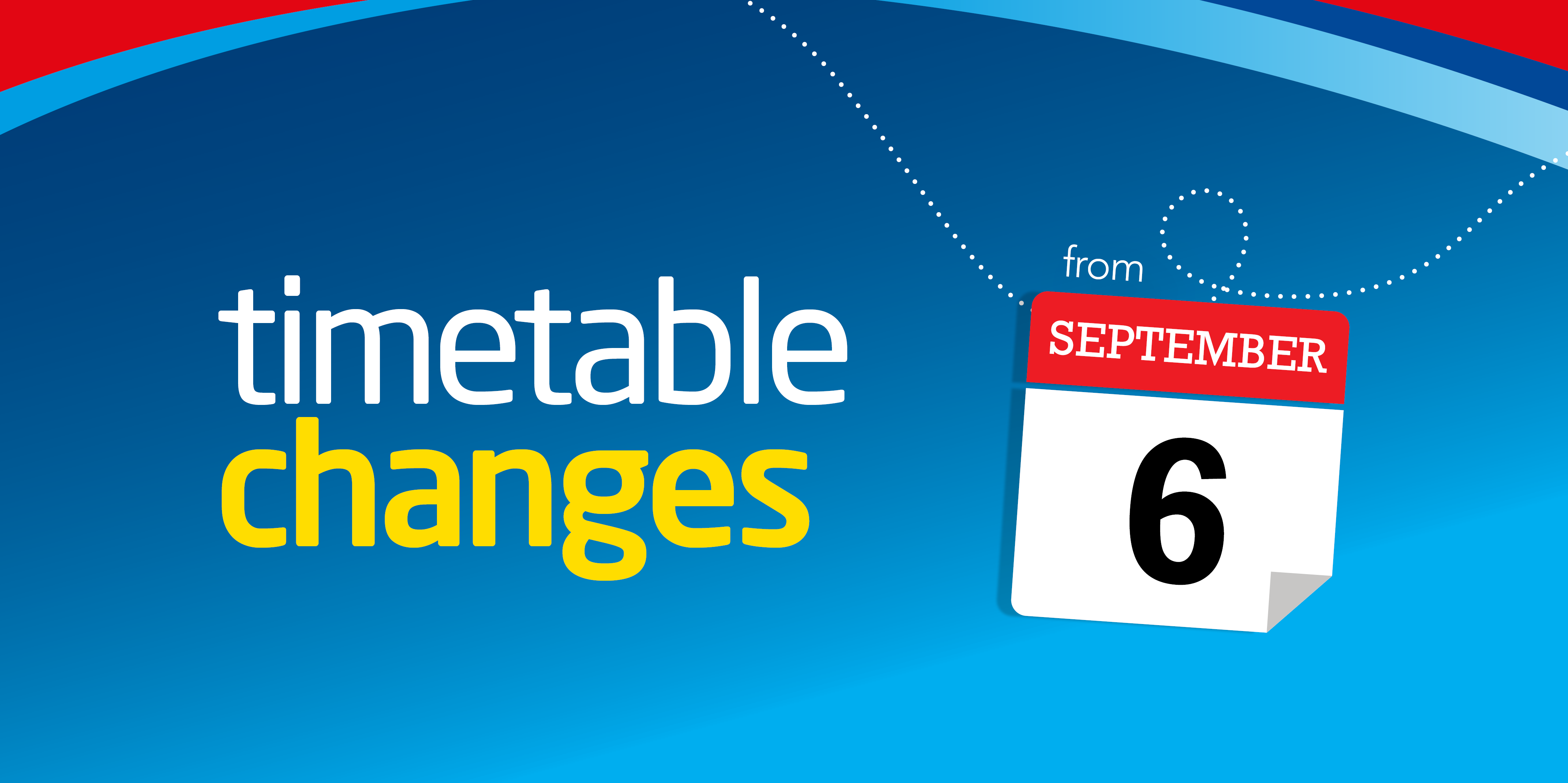 Image saying 'timetable changes from 6th September'