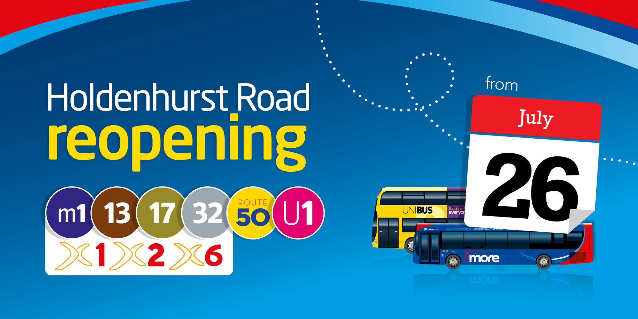 holdenhurst road reopening 26th july
