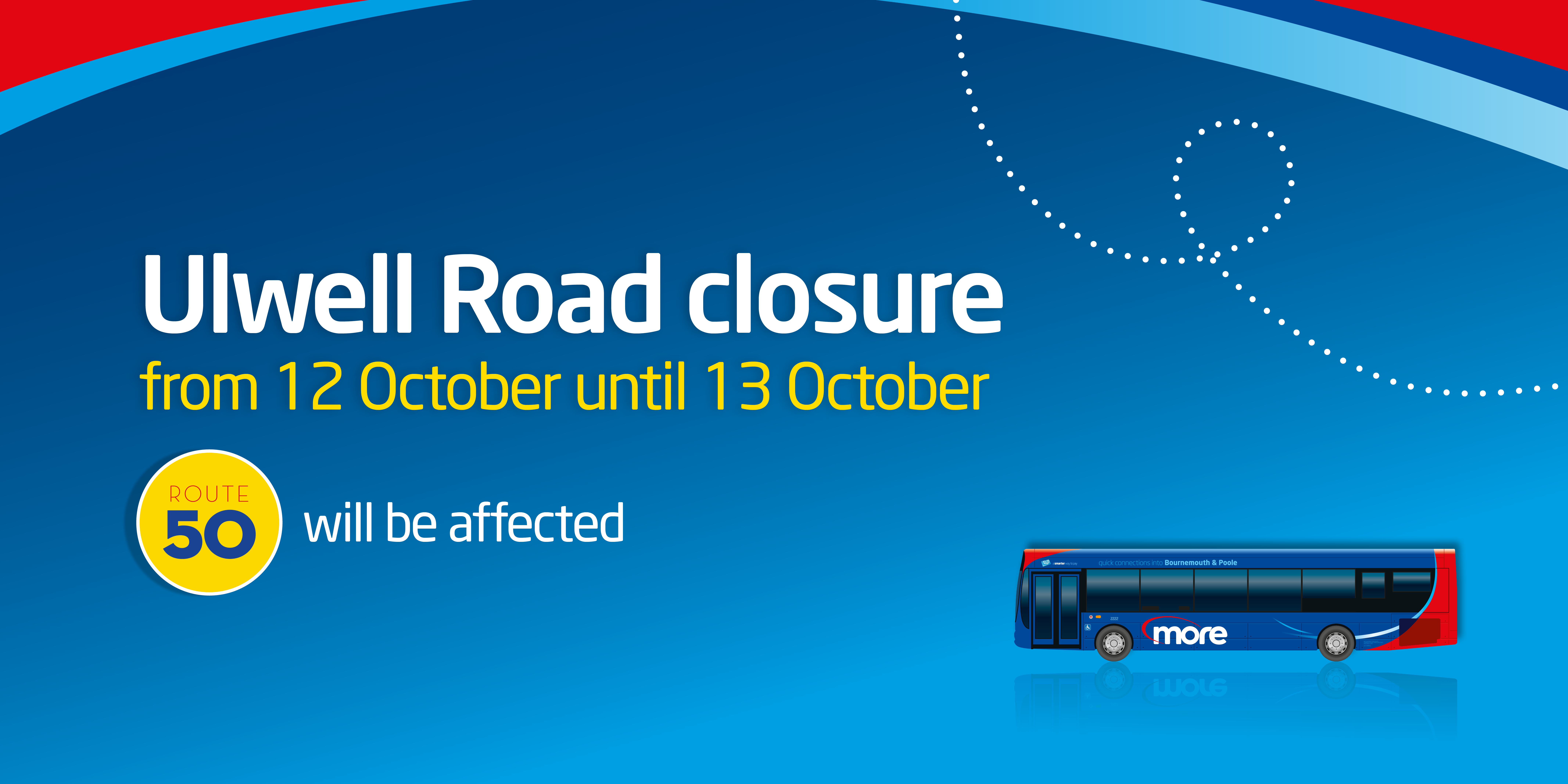 ulwell road closure from 12 october until 13 october