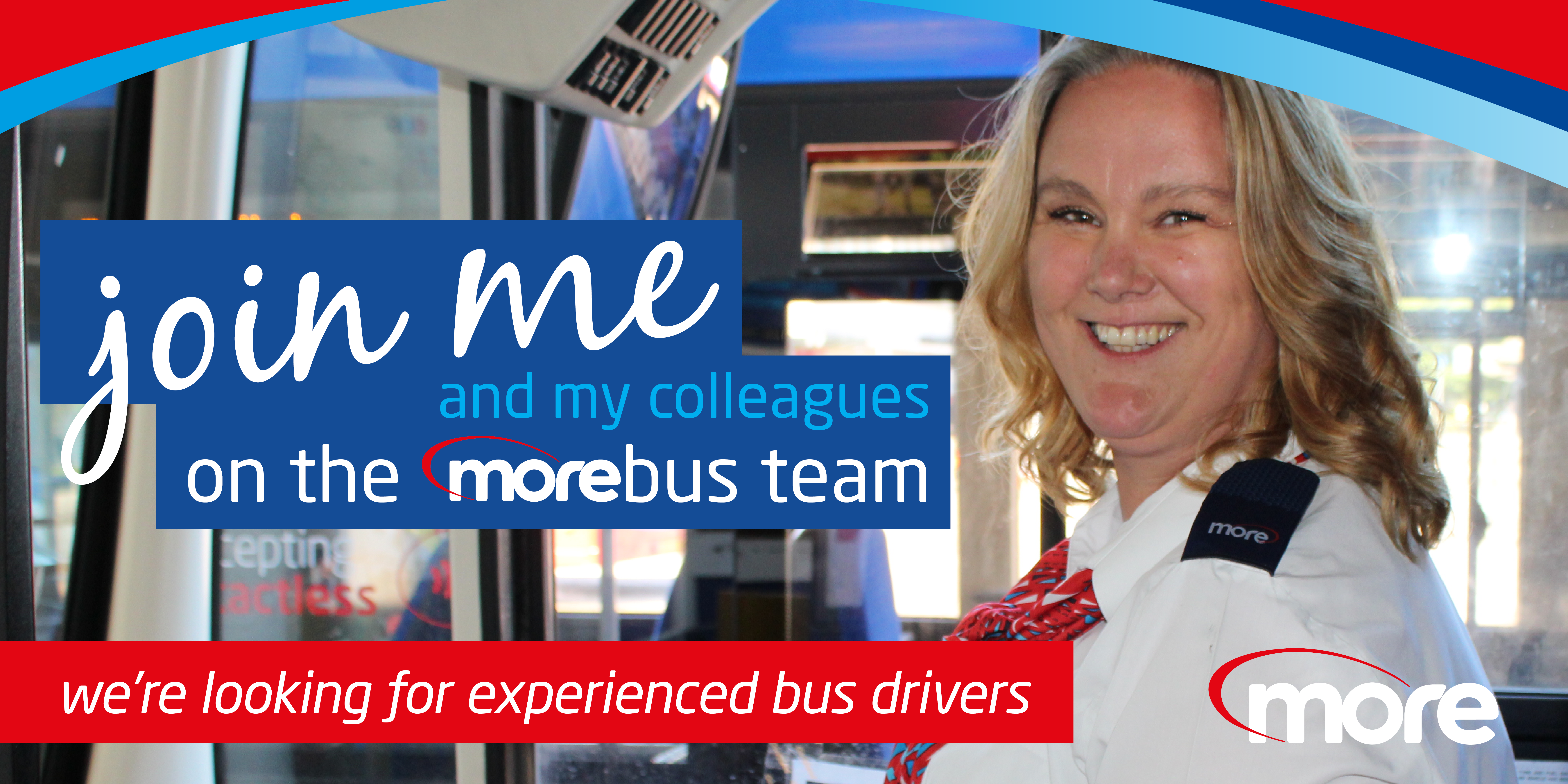 join me and my colleagues on the morebus team - we're looking for experienced bus drivers