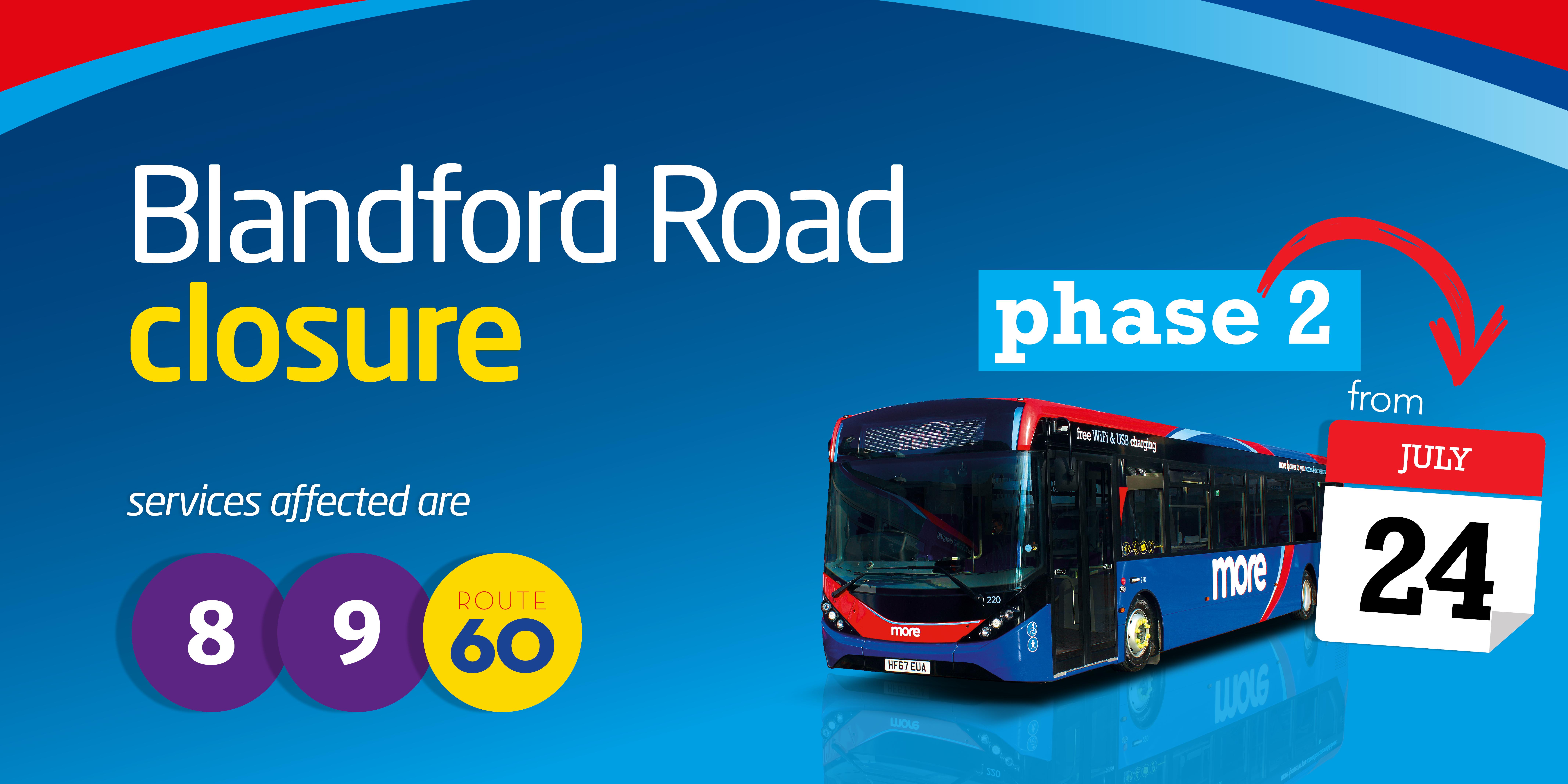 Blandford Road Phase 2 Closure