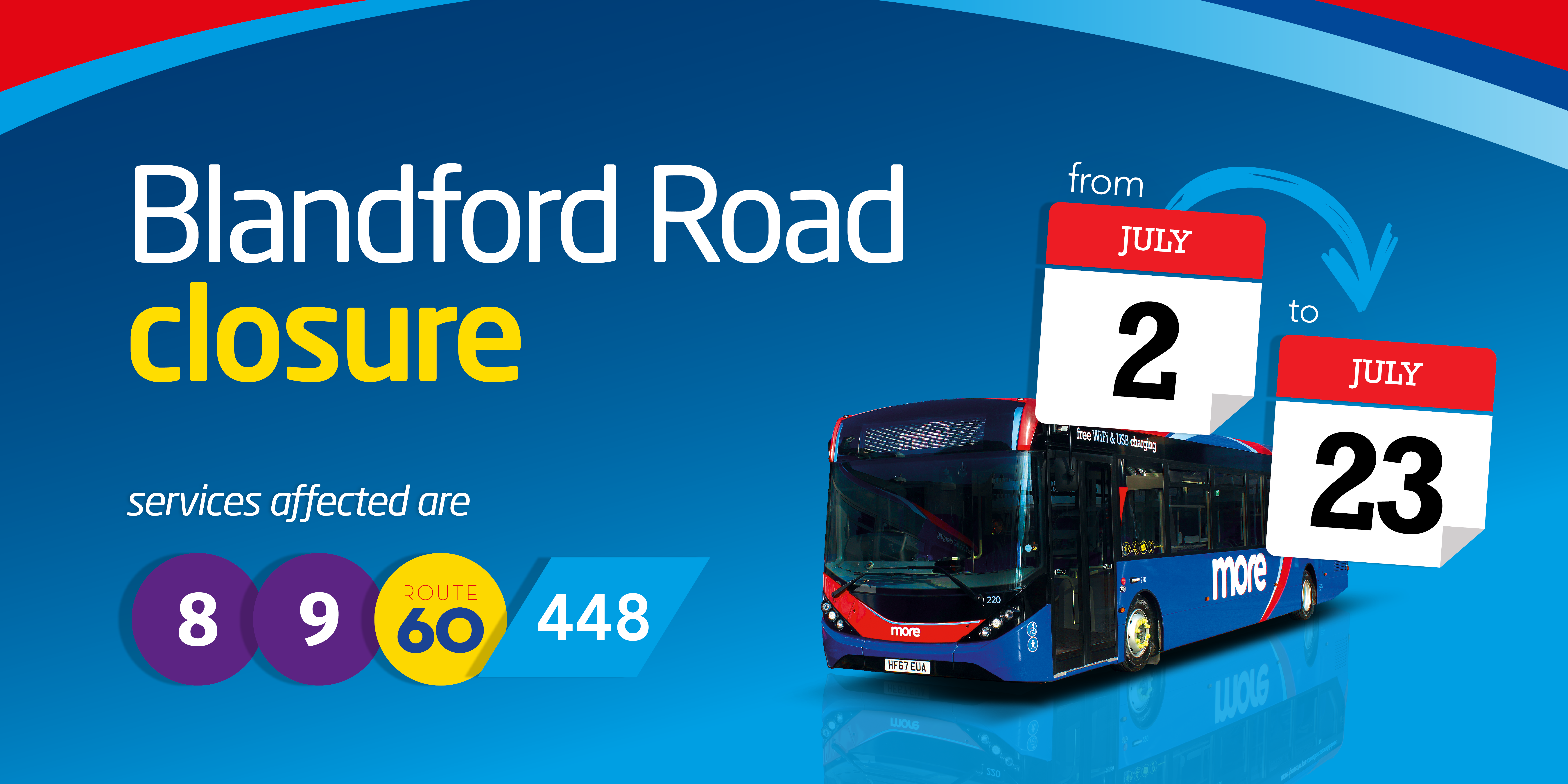 A promotional image for blandford road closure