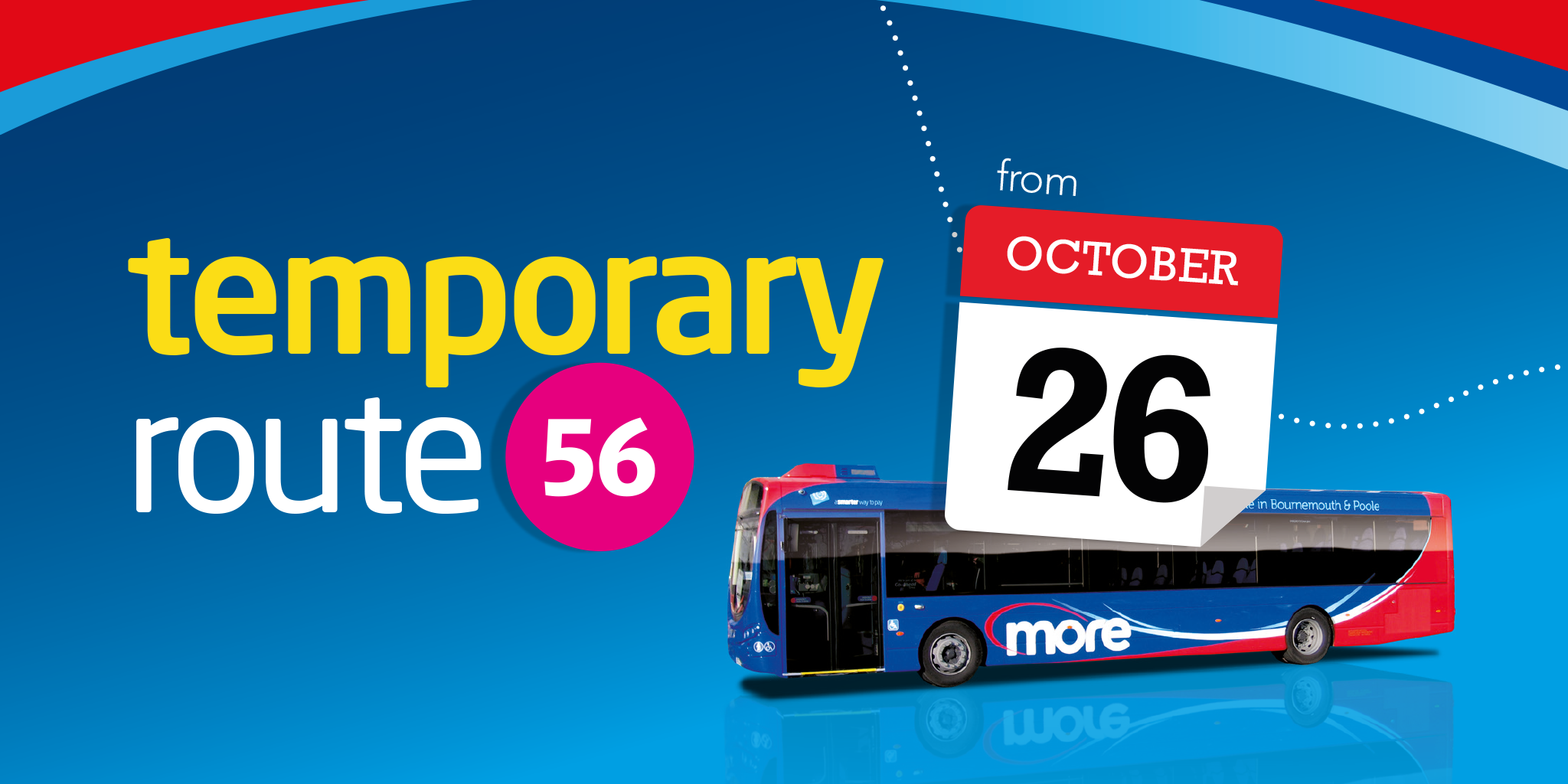 Image of a bus with text saying 'temporary route 56 from 26th October'